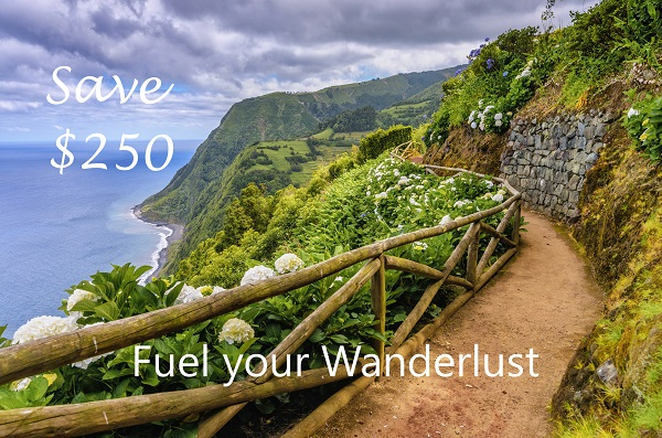 Fuel your Wanderlust Save $250