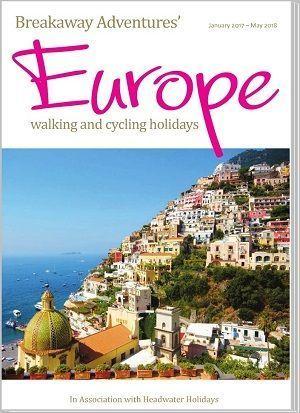 Breakaway Adventures 2017 Europe Walking and Cycling Holidays Brochure